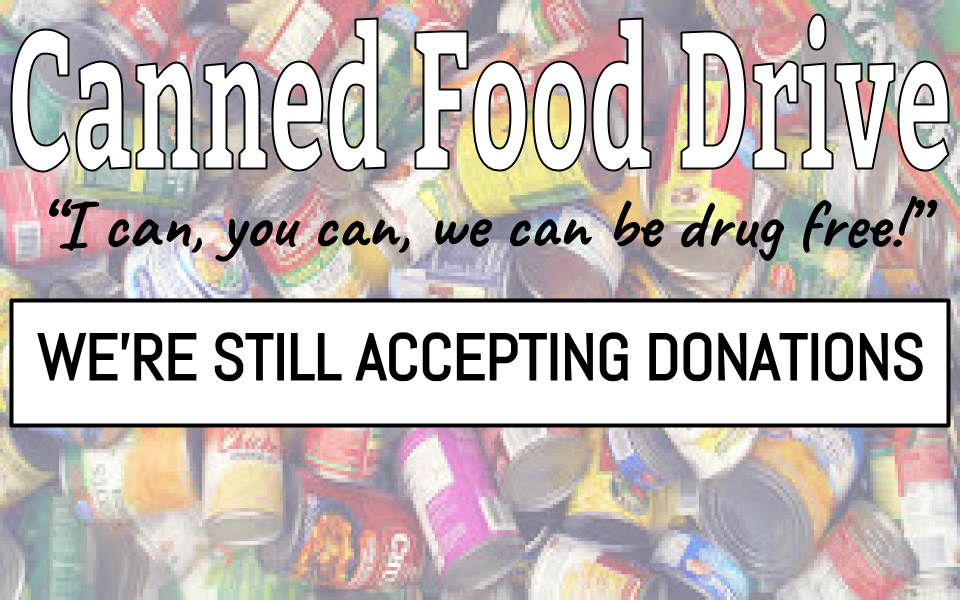 STILL ACCEPTING CANNED FOOD DONATIONS