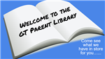 Welcome to the GT Parent Library